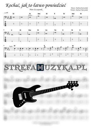 Kochać, jak to łatwo powiedzieć - Gitara Basowa bass tab